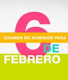 Examen de Admisión 6 de Febrero
